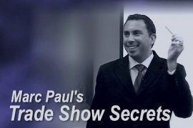Trade Show Secrets by Marc Paul