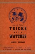 Tricks with Watches by Samuel Berland
