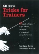 Tricks for Trainers Volume 3 by Dave Arch