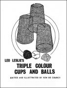 Triple Colour Cups and Balls by Leo Leslie