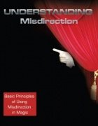 Understanding Misdirection by Clint Barron