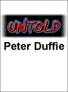 Untold by Peter Duffie