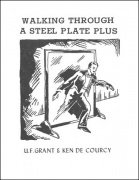 Walking Through a Steel Plate Plus by Ulysses Frederick Grant & Ken de Courcy