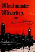 Westminster Wizardry by Frederick Montague