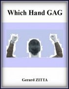 Which Hand Gag by Gerard Zitta