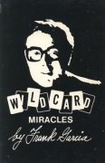 Wildcard Miracles by Frank Garcia