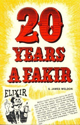 20 Years a Fakir by S. James Weldon