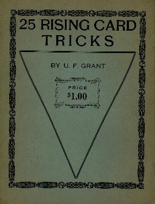25 Rising Card Tricks by Ulysses Frederick Grant