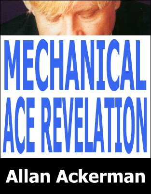 Mechanical Ace Revelation by Allan Ackerman
