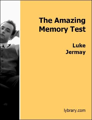 The Amazing Memory Test by Luke Jermay