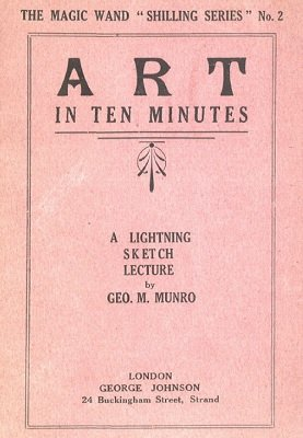 Art in Ten Minutes by George Mackenzie Munro
