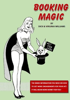 Booking Magic by Dick and Virginia Williams