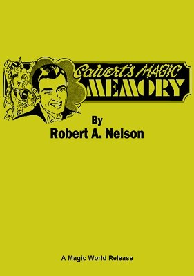 Calvert's Magic Memory by Robert A. Nelson