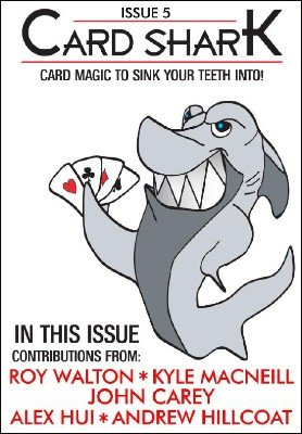 Card Shark Issue 5 by Kyle MacNeill