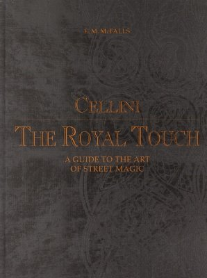Cellini: The Royal Touch by E. M. McFalls