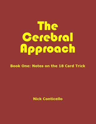 The Cerebral Approach: Book One by Nick Conticello