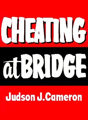 Cheating at Bridge (used) by Judson J. Cameron