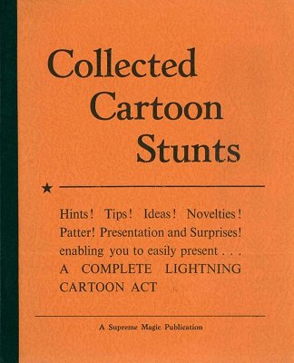 Collected Cartoon Stunts by Edwin Hooper & Tommy Windsor