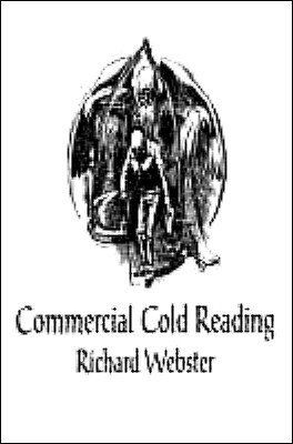Commercial Cold Reading Side 1: Volume 1 by Richard Webster