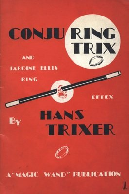 Conjuring Trix and Jardine Ellis Ring Effex (used) by Hans Trixer