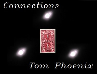 Connections by Tom Phoenix