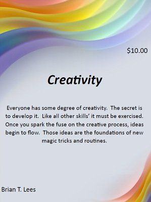 Creativity by Brian T. Lees