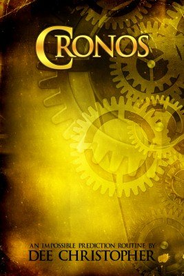 Cronos: the impossible prediction act by Dee Christopher