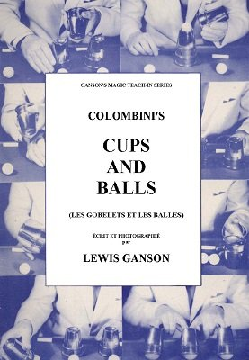 Colombini's Cups and Balls Teach-In (French) by Lewis Ganson
