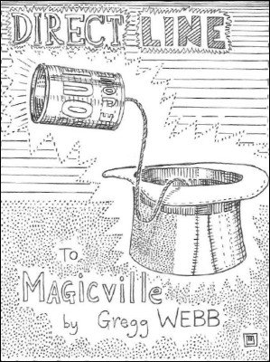 Direct Line to Magicville by Gregg Webb
