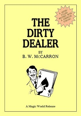 The Dirty Dealer by Jules Lenier & B. W. McCarron