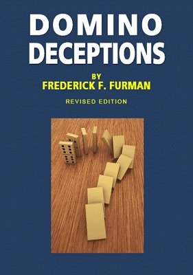 Domino Deceptions by Frederick F. Furman