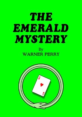The Emerald Mystery by Warner Perry
