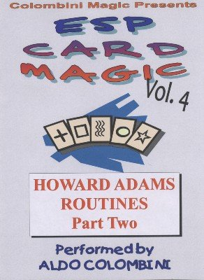 ESP Card Magic Vol. 4: Howard Adams Part 2 by Aldo Colombini