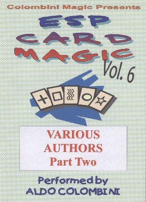 ESP Card Magic Vol. 6: Various Authors Part 2 by Aldo Colombini