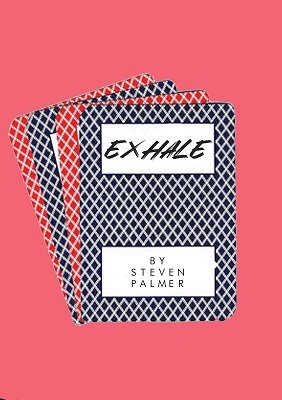 Exhale by Steven Palmer