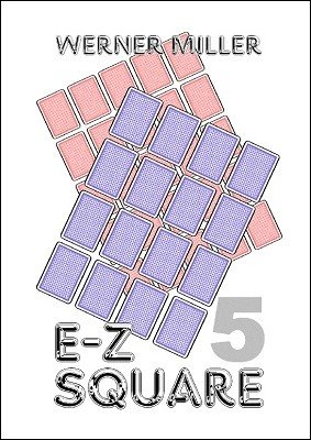 E-Z Square 5 by Werner Miller
