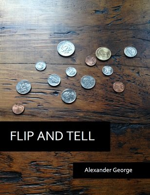Flip and Tell by Alexander George