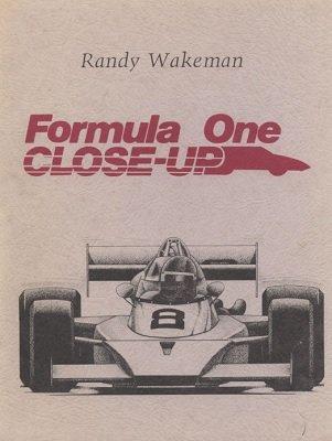 Formula One Close-Up (used) by Randy Wakeman