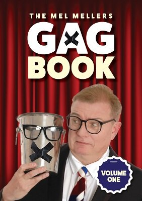 Gag Book Volume 1 by Mel Mellers
