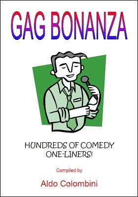 Gag Bonanza: hundreds of comedy one-liners by Aldo Colombini : Lybrary.com