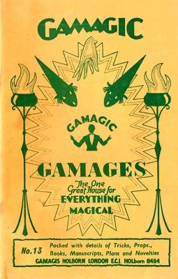 Gamagic Catalog No. 13 by Gamages