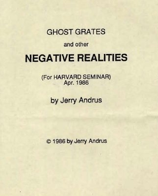 Ghost Grates and other Negative Realities by Jerry Andrus