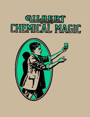 Gilbert Chemical Magic by A. C. Gilbert