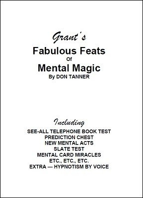 Grant's Fabulous Feats of Mental Magic by Don Tanner