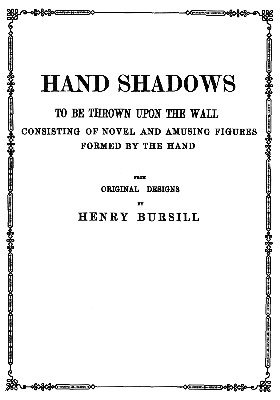 Hand Shadows Second Series by Henry Bursill
