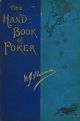 The Handbook of Poker by William James Florence