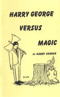 Harry George Versus Magic by Harry George