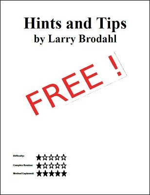 Hints and Tips by Larry Brodahl