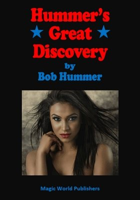 Hummer's Great Discovery by Bob Hummer