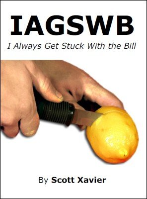 I Always Get Stuck With The Bill by Scott Xavier